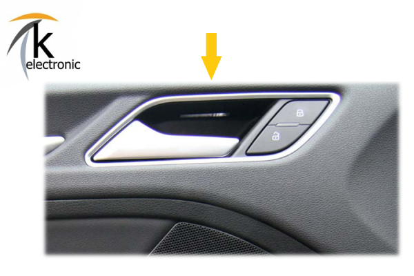 AUDI A3 8V beleuchteter Türgriff / Innen mit Chromrand Nachrüstpaket